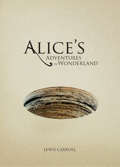 STEPHANIE This is a completely different take on the popular children's story/movie. The hole on the cover adds depth and draws in our attention into the world of Alice's Adventures Wonderland in a literal sense that the hole is created by a stack of paper