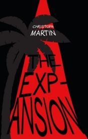 The Expansion by Christoph Martin - OnlineBookClub.org Book of the Day! @OnlineBookClub