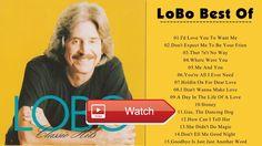 Lobo Greatest Hits New Album Lobo Best Songs Playlist Music Cover  Lobo Greatest Hits New Album Lobo Best Songs Playlist Music Cover