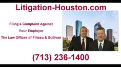 Filing A Complaint Against Your Employer - Employment Lawyers (713) 236-...