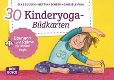 30 Kinderyoga-Bildkarten Yoga for children is an integral part of the movement lesson in many daycare centers. Don G, Yoga Works, Uno Cards, Free Epub, Childrens Yoga, Relaxation Exercises, Yoga Pictures, Relaxing Yoga, Reading Levels