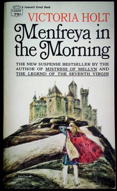 Menfreya in the Morning - Victoria Holt Cover art by Harry Bennett