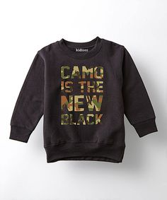 Look at this Country Casuals Black ' Camo is The New Black' Sweatshirt - Toddler & Kids on #zulily today!
