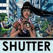 Shutter  Kate Kristopher, once the most famous explorer of an Earth far more fantastic than the one we know, is forced to return to the adventurous life she left behind when a family secret threatens to destroy everything she spent her life protecting.