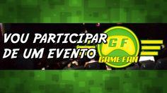 VOU PARTICIPAR DE UM EVENTO ! ( GAME FAN SHOW )