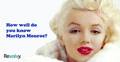 "I got a ""B"" grade on the ""Marilyn Monroe"" quiz. How well do you know this iconic actress and model? Express yourself. Organize your knowledge. Expand your mind. Discover the world. Revolvy connects you with interesting topics and quizzes. Choose from hundreds of quizzes that test your knowledge. Search through millions of topics. Create a your personalized library of topics, and discover topics that others are following."