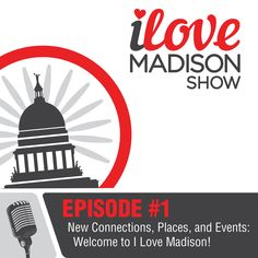"""It's time to get this party started…It's time to launch the I Love Madison Show! Host Neil Mathweg explains how the idea for the """"I love Madison Show"""" came from talking with local business owners and realizing that it was hard for people moving into the city to connect. Additionally, Neil talks about how hard"""