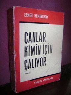 Çanlar Kimin İçin Çalıyor, Ernest Hemingway, Varlık Yayınları, İlk Tam Türkçe Çeviri, 1966