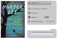 Livros e marcadores: Vai e Põe uma Sentinela de Harper Lee