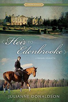 Heir to Edenbrooke by Julianne Donaldson http://smile.amazon.com/dp/B0182T9IBW/ref=cm_sw_r_pi_dp_gxuGwb1ZW0S0E
