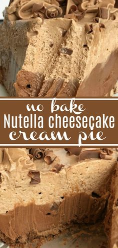 No Bake Nutella Cheesecake Cream Pie   Nutella Dessert   Cheesecake   Pie   No bake Nutella cheesecake cream pie is always a hit! Two layers of creamy & sweet Nutella cheesecake inside a premade chocolate graham cracker crust. Only 5 ingredients needed for this simple and delicious no bake dessert. #easydessertrecipes #cheesecake #nobake