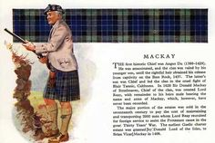 Clan Mackay - the Clan Mackay of Strathnaver, Lord Reay, Varrich Castle and the battles that make up some of the Clan History with pictures and paintings. Mackay Tartan, Scottish Accent, Scottish Clan Tartans, England Ireland, Scottish Islands, My Heritage, Family History, Genealogy