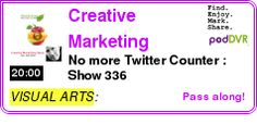 #VISUAL #PODCAST  Creative Marketing Podcast    No more Twitter Counter?: Show 336    LISTEN...  http://podDVR.COM/?c=882f7ec6-6284-f448-2ff2-c1cbb5420ecb