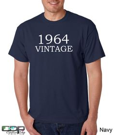 50th Birthday Tshirt 1964 Antique Can by CreativeDropPrinting, $13.95