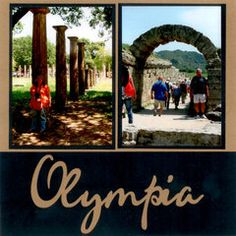 We loved Olympia, Greece! The arch in the picture on the right is the one used by the early Olympic athletes when they ran onto the field. On the other side of the arch you can see a little bit of green - that is where the first Olympic games were held. Olympia Greece, Vacation Scrapbook, Olympic Athletes, The Other Side, Ancient Greece, Greek Islands, Olympic Games, Scrapbooking Layouts, Olympics
