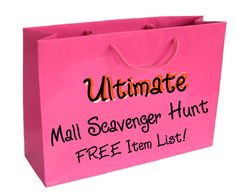 Ultimate Mall Scavenger Hunt List - A fun item list filled with challanges and items teams have to find and then take a picture of with their whole team.  Over 40 items on the list!  Free to print out. http://www.birthdaypartyideas4kids.com/ultimate-mall-scavenger-hunt-list.htm