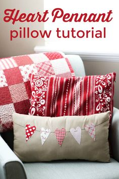 Fast and easy DIY heart-themed pennant pillow, perfect for Valentine's Day. Easy to customize and can be made in any shape or size.