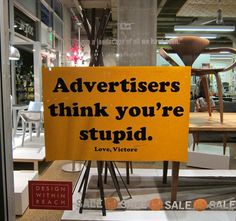 advertisers think you're stupid