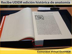 """Recibe UDEM edición histórica de anatomía  - Una copia facsimilar de """"De humani corporis fabrica. Libri septem"""", publicado por Andrea Vesalio en 1543, fue donada por la Academia Mexicana de Cirugía a la Universidad de Monterrey."""