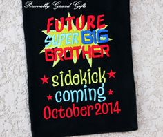 Future Super BIG BROTHER Sidekick Coming Personalized Date Sibling Announcement Super Hero Embroidered Shirt-Promoted to-New Baby-Superhero by PersonallyGraced, $28.00
