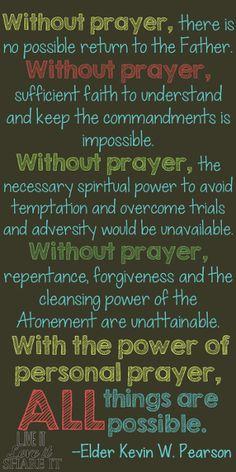 Without prayer... #LiveitLoveitShareit