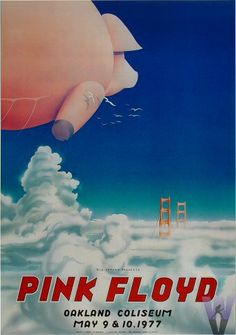 """Poster of the Day - 5/9/2012. Pink Floyd Vintage Concert Poster @ Oakland Coliseum Arena (Oakland, CA) May 9, 1977. Artwork by Randy Tuten. The """"Flying Pig"""" poster is renowned and one of our favorites! http://www.wolfgangsvault.com/pink-floyd/poster-art/poster/OCA770509.html"""