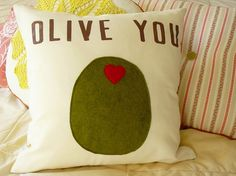Olive You Pillow!!!! eeeeeek :)
