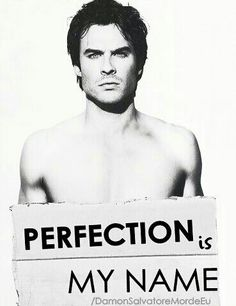 DAMON SALVATORE…yes you are.