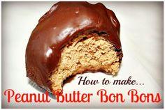 Weekend Indulgence: Homemade Peanut Butter Bon Bons...