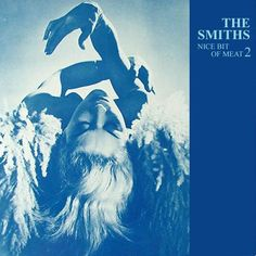 The Smiths - A Nice Bit of Meat 2