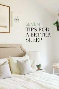 7 tips for a better sleep | theglitterguide.com