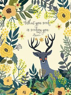 Deer by Mia Charro shared by Clairel Estevez on We Heart It Rumi Quotes, Wall Art Quotes, Words Quotes, Positive Quotes, Inspirational Quotes, Quote Wall, Illustrations, Illustration Art, Summer Bulletin Boards