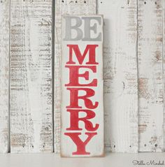 Rustic Chic Wooden Christmas Be Merry Sign by StellaMinded, $42.00
