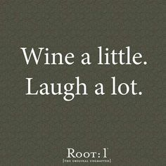 Wine Quote~ A little??