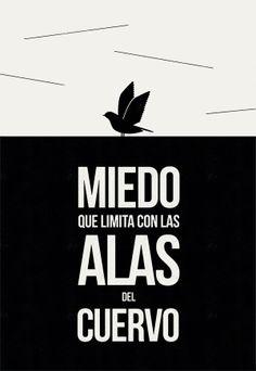 #unposteraldia 012 / Miedo que limita con las alas del cuervo