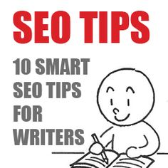 10 Smart SEO Tips for Writers image seo tips for writers. #seo #blog