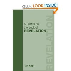 My book on the book of Revelation. Written for the butts in the seats, hopefully to pass through the brain on the way.