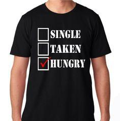 FTD Apparel Men's Single Taken Hungry T Shirt - XXL Black