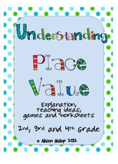 Understanding Place Value - games, activities and worksheets $