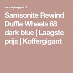 Samsonite Rewind Duffle Wheels 68 dark blue | Laagste prijs | Koffergigant