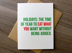 Funny Christmas Card, Holiday Card, xmas, x-mas card, Adult, Fitness Card, Diet Card, Holidays: The time of the year to eat what you want