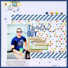 Awesome Guy - September 2014 We Will Rock You Gallery - Gallery - Invision Power Board Scrapbook Layout Sketches, Scrapbooking Layouts, Scrapbook Cards, Picture Scrapbook, Scrapbook Templates, Baby Boy Scrapbook, We Will Rock You, Photo Layouts, Layout Inspiration