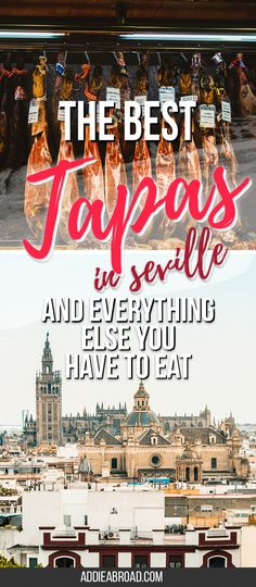 Want to know where to find the best tapas in Seville? This mini guide to what and where to eat in Seville, Spain will help! | Restaurants in Seville | Seville, Spain | Sevilla, Spain | Tapas Bars in Seville via @addieabroad #TheFoodieTravelGuide