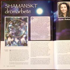 """I nya numret av tidningen """"Inspire"""" skriver jag om Shamanskt drömarbete...I nästa nummer kommer jag att skriva om stjärntecken, planeter, gudar och gudinnor..Kopplingen mellan astrologi och mytologi alltså...  www.agnetaoreheim.se"""