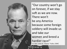 Happy Birthday Chesty Puller to the greatest Marine ever!