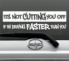 Cutting Traffic Off Funny Bumper Sticker Vinyl Decal Road Rage Window Acura Jeep