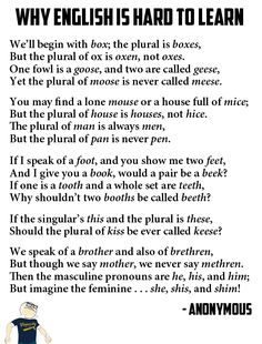 Why English is Hard to Learn - I'm printing this and reading it to my students! I'm a total nerd for this kind ofstuff!