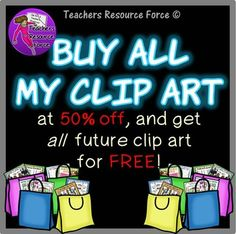 Buy all my clip art at HALF PRICE & get future sets for FREE