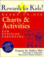 """Rewards for Kids!: Ready-To-Use Charts and Activities for Positive Parenting --- """"Finding a way to encourage preschoolers and elementary school children to behave well without resorting to scolding, threats, or bribery is a parent's number one challenge."""