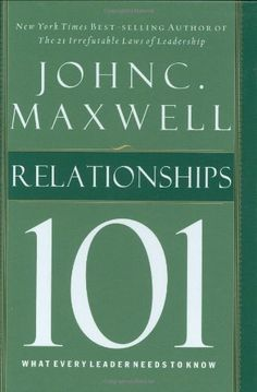 Bestseller Books Online Relationships 101 (Maxwell, John C.) John C. Maxwell $9.99  - http://www.ebooknetworking.net/books_detail-0785263519.html